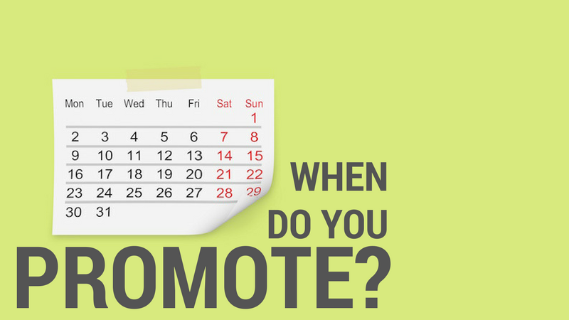 When do you Promote?
